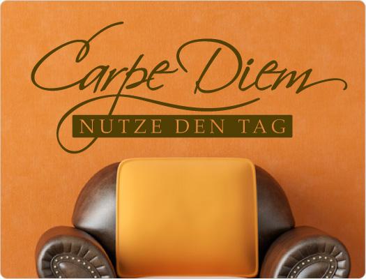 Carpe Diem - Nutze den Tag Wandtattoo Spruch