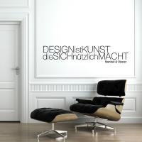 Design ist Kunst... - Wandtattoos