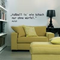 Fussball is wie... - Wandspruch